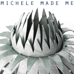 Michele Made Me Ad Button 150 x 150